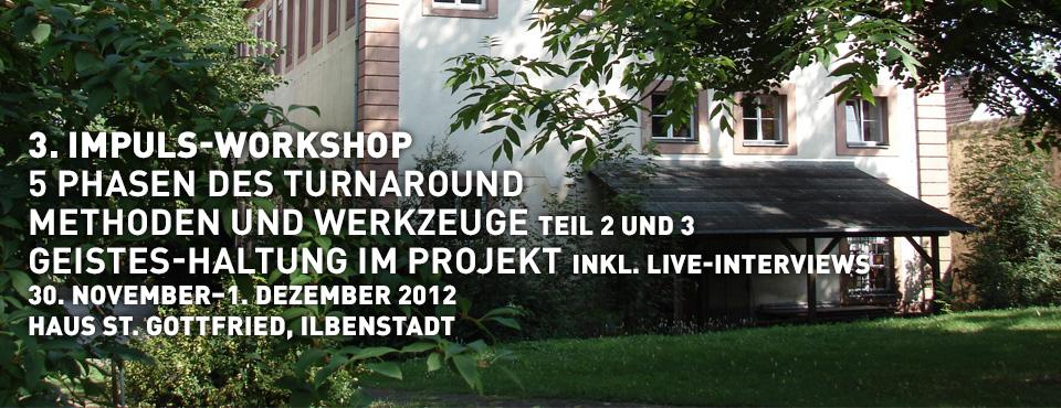 Weiter geht's: 3. Impuls-Workshop in Ilbenstadt
